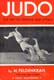 Judo: the art of defence and attack